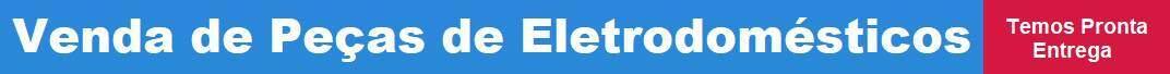 Distribuidora de Peças de Eletrodomésticos na Zona Leste, Peças de Eletrodomésticos na Vila Carrão Zona Leste, Comprar Peças de Eletrodomésticos na Vila Carrão Zona Leste, Onde comprar Peças de Eletrodomésticos na Vila Carrão Zona Leste, Orçamento de Peças de Eletrodomésticos na Vila Carrão Zona Leste, Loja de Peças de Eletrodomésticos na Vila Carrão Zona Leste, Preço de Peças de Eletrodomésticos na Vila Carrão Zona Leste | Refrigeração Carrão: Peças de Eletrodomésticos na Zona Leste SP